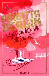 Bergin-nagot-som-du-inte-vet-att-jag-vet-9789176293782